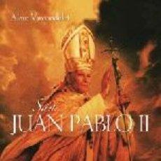 Libros: RELIGIÓN. IGLESIA. SAN JUAN PABLO II - ALAIN VIRCONDELET. Lote 42312543