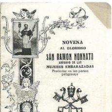 Libros: LIBRITO ANTIGUO DE LA NOVENA A SAN RAMON NONATO DE 64 PAG. DE 1942. Lote 49320286