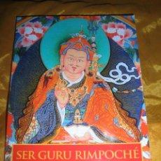 Libros: SER GURU RIMPOCHÉ. COMENTARIO A LA SADHANA GURU VIDYADHARA. JAMES LOW. EDICIONES DHARMA 2013.*. Lote 49451087