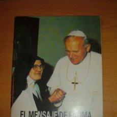 Libros: LIBRO EL MENSAJE DE FATIMA, 1989. Lote 50106413