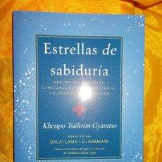 Libros: ESTRELLAS DE SABIDURIA. KHEMPO TSULTRIM GYAMTSO. EDICIONES. CHABSEL. Lote 56724300