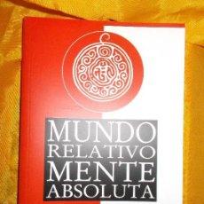 Libros: MUNDO RELATIVO MENTE ABSOLUTA. MEDICINA, ASTROLOGIA. XII TAI SITUPA. EDIT DHARMA. Lote 56724359