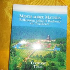Libros: MENTE SOBRE MATERIA. REFLEXIONES SOBRE EL BUDISMO EN OCCIDENTE. TARTHANG. EDIT LA LLAVE. Lote 56743155