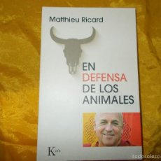 Bücher - EN DEFENSA DE LOS ANIMALES. MATTHIEU RICARD. EDITORIAL KAIROS - 56744268