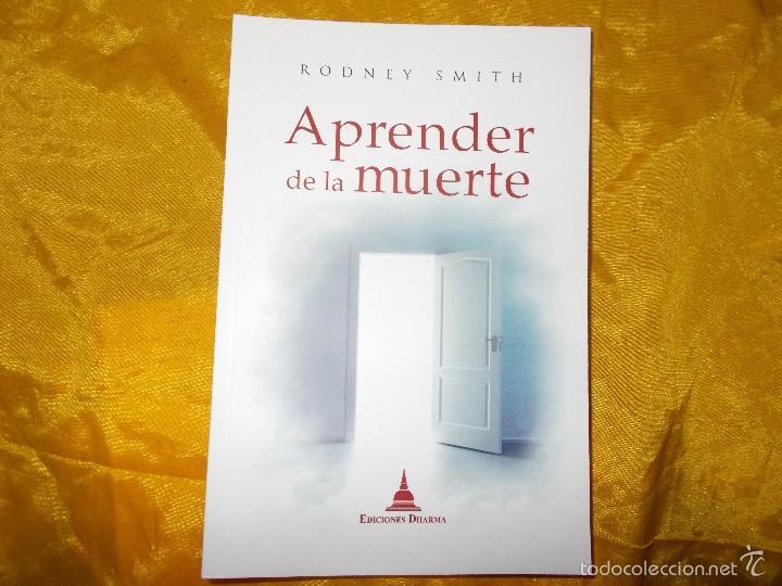 APRENDER DE LA MUERTE. RODNEY SMITH. EDICIONES DHARMA (Libros Nuevos - Humanidades - Religión)
