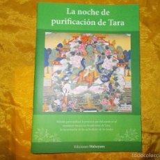 Libros: LA NOCHE DE PURIFICACION DE TARA. EDICIONES MAHAYANA.. Lote 56744696
