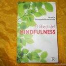 Libros: EL LIBRO DEL MINDFULNESS. BHANTE HENEPOLA GUNARATANA. EDICIONES KAIROS. Lote 56744744