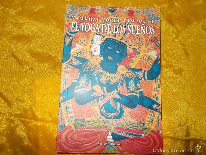 EL YOGA DE LOS SUEÑOS. NAMKHAI NORBU RIMPOCHE. EDICIONES DHARMA (Libros Nuevos - Humanidades - Religión)