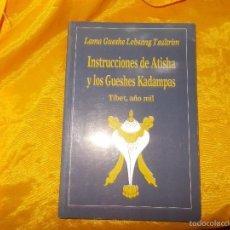 Libros: INSTRUCCIONES DE ATISHA Y LOS GUESHES KADAMPAS. GUESHE LOBSANG TSULTRIM. EDICIONES DHARMA. Lote 56945527