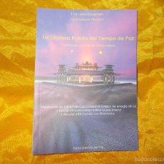 Libros: LA GLORIOSA RUEDA DEL TIEMPO DE PAZ. T.Y.S. LAMA GANGCHEN. EDT. ENTORNO DE PAZ. Lote 56966117