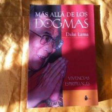 Libros: MAS ALLA DE LOS DOGMAS. VIVENCIAS ESPIRITUALES. DALAI LAMA. EDTORIAL SIRIO. Lote 93020535