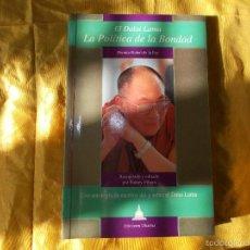 Libros: LA POLITICA DE LA BONDAD. EL DALAI LAMA. EDICIONES DHARMA. Lote 57218813