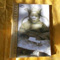 Libros: BUSCANDO AL DALAI LAMA. EDICIONES I.. Lote 57219005
