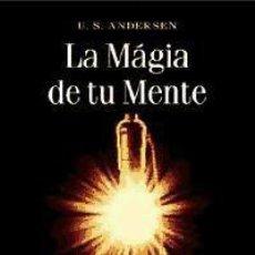 Libros: MAGIA DE TU MENTE, LA EDICIONES OBELISCO. Lote 70766699