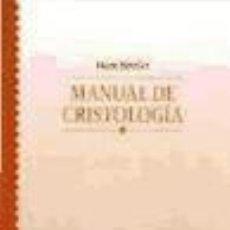 Libros: MANUAL DE CRISTOLOGÍA. Lote 70894927