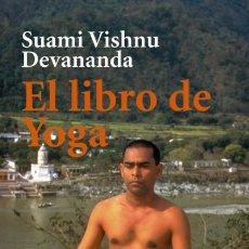 Libros: EL LIBRO DE YOGA. Lote 70911207