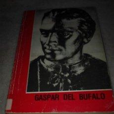 Libros: LIBRO FUNDADOR DE LOSMISIONEROS DE LA PRECIOSA SANGRE. Lote 84077136