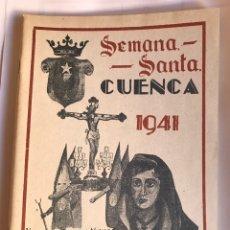 Libros: SEMANA SANTA CUENCA 1941 PROGRAMA. Lote 89600428