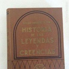 Libros: HISTORIA DE LAS LEYENDAS Y CREENCIAS -GONZALO FERNÁNDEZ DE LEON - EDITORIAL GEA 1957 (ARGENTINA). Lote 90808670