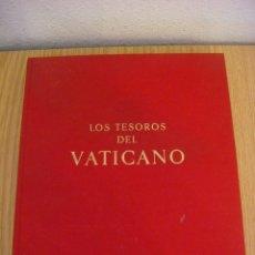 Libros: LIBRO LOS TESOROS DEL VATICANO (#). Lote 91299625