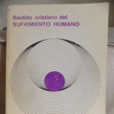 Libros: CARTA APOSTOLICA JUAN PABLO II : SENTIDO CRISTIANO DEL SUFRIMIENTO HUMANO 1984. Lote 94931423