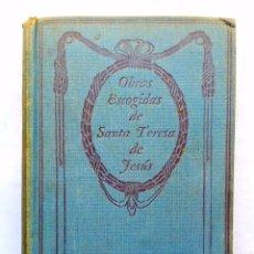 Libros: OBRAS ESCOGIDAS DE STA. TERESA DE JESUS. Lote 94970111