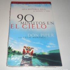 Libros: 90 MINUTOS EN EL CIELO: UNA HISTORIA REAL DE VIDA Y MUERTE POR DON PIPER. Lote 97001447