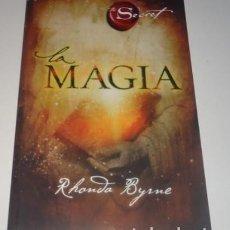 Libros: LA MAGIA (ATRIA ESPANOL) POR RHONDA BYRNE. Lote 97647095
