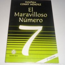 Libros: EL MARAVILLOSO NUMERO 7 (COLECCION METAFISICA CONNY MENDEZ). Lote 98698523