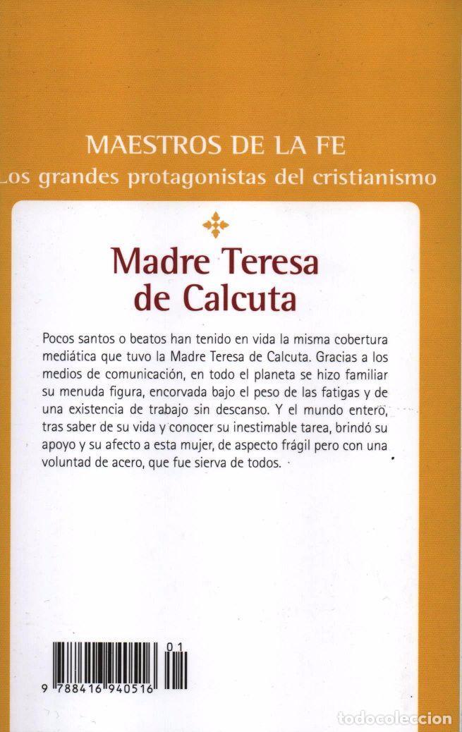 Libros: MADRE TERESA DE CALCUTA - MAESTROS DE LA FE: LOS GRANDES PROTAGONISTAS DEL CRISTIANISMO - Foto 2 - 102483823