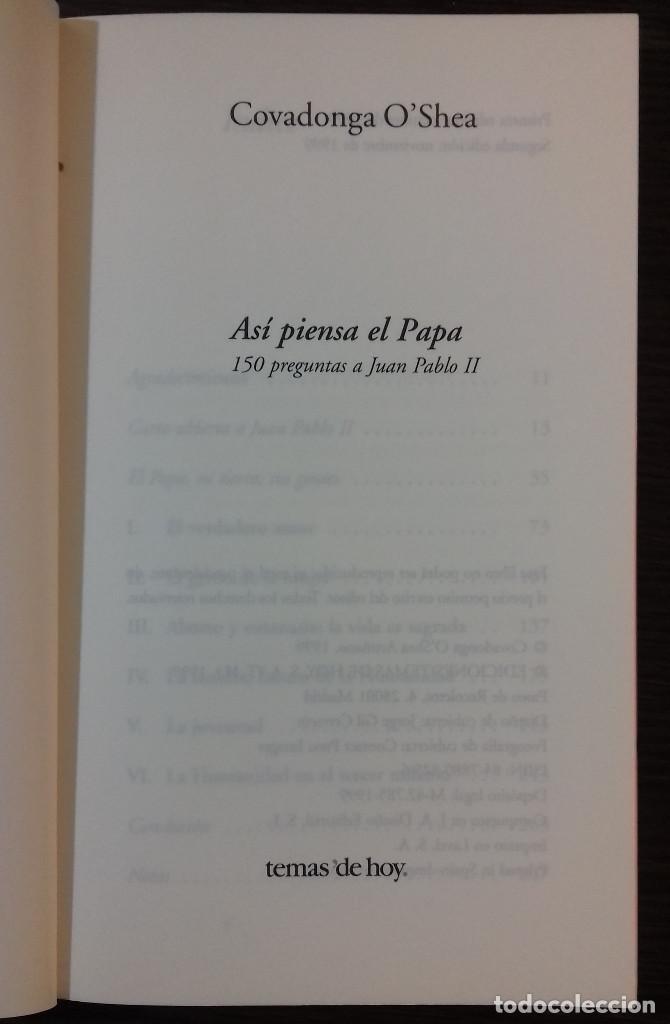 Libros: ASÍ PIENSA EL PAPA: 150 PREGUNTAS A JUAN PABLO II - COVADONGA OSHEA - Foto 2 - 111740359