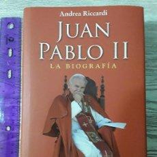 Libros: JUAN PABLO II. LA BIOGRAFÍA. ANDREA RICCARDI. EDITORIAL SAN PABLO. 2011. 646 PÁG.. Lote 112367635