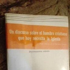 Libros: EL VALOR DIVINO DE LO HUMANO. UN DISCURSO SOBRE EL HOMBRE CRISTIANO QUE NECESITA HOY LA IGLESIA - U. Lote 112423243
