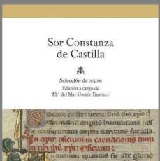 """Libros: CONSTANZA DE CASTILLA. SELECCIÓN DE TEXTOS DEL """"DEVOCIONARIO"""" (C. 1472). 2015.. Lote 113899427"""
