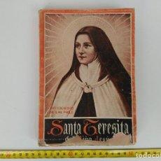 Libros: LIBRO SANTA TERESA DE JESÚS 1943. Lote 114729259