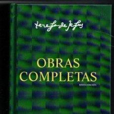 Libros: OBRAS COMPLETAS, TERESA DE JESÚS. LIBRO NUEVO. NO SE ADMITEN OFERTAS. Lote 118764000