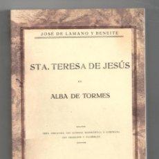 Libros: STA. TERESA DE JESÚS EN ALBA DE TORMES. FACSIMIL. LIBRO NUEVO. NO SE ADMITEN OFERTAS. Lote 118764012