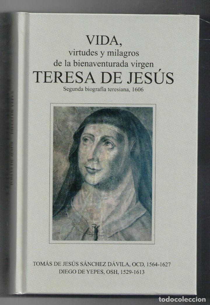 VIDA, VIRTUDES Y MILAGROS DE LA BIENAVENTURADA VIRGEN TERESA DE JESÚS,, TOMÁS DE JESÚS SÁNCHEZ, DIEG (Libros Nuevos - Humanidades - Religión)