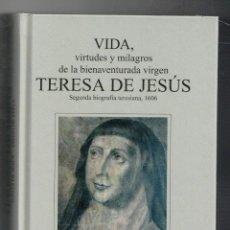 Libros: VIDA, VIRTUDES Y MILAGROS DE LA BIENAVENTURADA VIRGEN TERESA DE JESÚS,, TOMÁS DE JESÚS SÁNCHEZ, DIEG. Lote 243789710