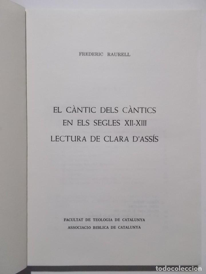 EL CÀNTIC DELS CÀNTICS EN ELS SEGLES XII-XIII : LECTURA DE CLARA D'ASSÍS. (Libros Nuevos - Humanidades - Religión)