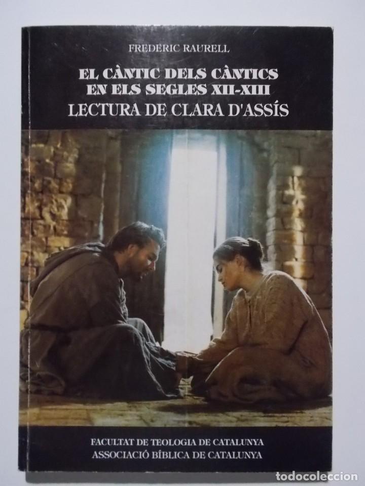 Libros: El càntic dels càntics en els segles XII-XIII : lectura de Clara d'Assís. - Foto 2 - 124952911