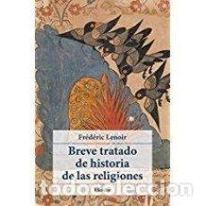 Libros: BREVE TRATADO DE HISTORIA DE LAS RELIGIONES. Lote 127216571
