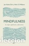 MINDFULNESS (Libros Nuevos - Humanidades - Religión)