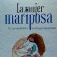 Libros: LA MUJER MARIPOSA. Lote 116085882