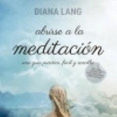 Libros: ABRIRSE A LA MEDITACIÓN OBELISCO EDICIONES. Lote 86770692