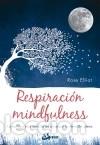 RESPIRACIÓN MINDFULNESS (Libros Nuevos - Humanidades - Religión)