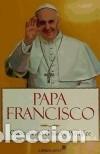 PAPA FRANCISCO: CÓMO PIENSA EL NUEVO PONTÍFICE LIBROS LIBRES (Libros Nuevos - Humanidades - Religión)
