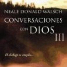 Libros: CONVERSACIONES CON DIOS III DEBOLSILLO. Lote 67813361