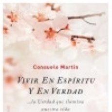 Libros: VIVIR EN ESPÍRITU Y EN VERDAD OBELISCO EDICIONES. Lote 84076247