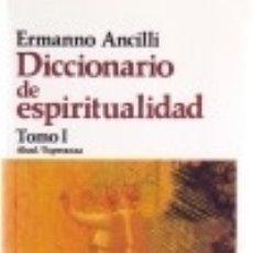 Libros: DICCIONARIO DE ESPIRITUALIDAD. 3 TOMOS. Lote 123642970